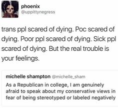 Just because some people have it worse, doesn't mean others aren't allowed to feel bad for themselves. Leave Michelle alone, you prick. (that's not even the first time I've had to point this out)
