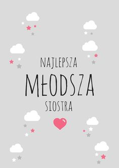 Plakat młodsza siostra szary Kids And Parenting, Motto, Diy For Kids, Baby Room, Print Patterns, I Am Awesome, Diy And Crafts, Kids Room, Nursery