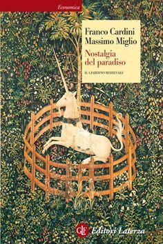 Libreria Medievale: Nostalgia del Paradiso. Il giardino medievale