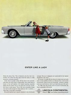 Lincoln Continental Convertible 1963 Like A Lady - Mad Men Art: The 1891-1970 Vintage Advertisement Art Collection