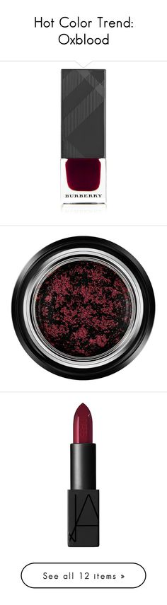 """""""Hot Color Trend: Oxblood"""" by polyvore-editorial ❤ liked on Polyvore featuring oxblood, polydata, beauty products, nail care, nail polish, beauty, makeup, nail, merlot and oxblood nail polish"""