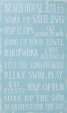 Beach House Rules: Wear a Swimsuit. So cute for entryway or living room Beach Condo, Beach House Decor, Nantucket, Playa Beach, Dream Beach Houses, House Rules, House Signs, Life Rules, I Love The Beach