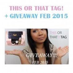 THIS OR THAT TAG! + GIVEAWAY FEB 2015 ^_^ http://www.pintalabios.info/en/youtube-giveaways/view/en/184 #International #Cosmetic #bbloggers #Giweaway
