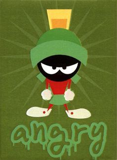 Angry indeed! ...follow Marvin at http://marvin-martian.weebly.com  #angry