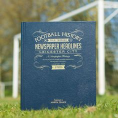 The perfect gift for any Leicester City Fan! Relive the amazing history of #LCFC with this insightful and in-depth newspaper history book. Full of articles and pictorials spanning the entire history of Leicester City - Now updated for the 2015/16 title winning season! #football #history #sports