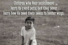 Children who fear punishment learn to avoid pain, but do not learn how to meet their needs in better ways. Parenting Style Quiz, Parenting Styles, Parenting Hacks, Peaceful Parenting, Gentle Parenting, Kids And Parenting, Conscious Discipline, Conscious Parenting, Discipline Quotes