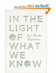 In the Light of What We Know: Amazon.de: Zia Haider Rahman: Fremdsprachige Bücher