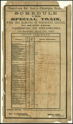 """Pennsylvania Rail Road - Schedule for Funeral Train From Harrisburg to Philadelphia: """"Schedule for Special Train, With the Remains of President Lincoln"""" lists the scheduled stops of the funeral train that carried the President's body from Harrisburg to Philadelphia on April 22, 1865."""