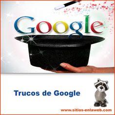 Trucos de Google, para aumentar tu posicionamiento web