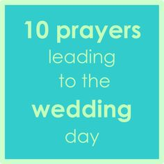 10 prayers to wedding BBB