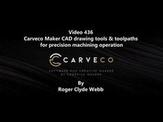 Carveco Maker, CAD drawing tools  toolpaths for precision machining ope...