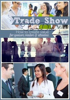 This blog has great tips about how to plan a trade show and how to ensure that all the participants in the show - attendees, sponsors and vendors have an equally great experience.  Blog is written from the perspective of the event planner organizing the show.