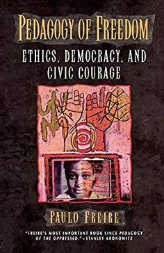 ePub Book Pedagogy of Freedom, Ethics, Democracy, and Civic Courage (Critical Perspectives Series, A Book Series Dedicated to Paulo Freire) by Paulo Freire Author : Paulo Freire Philosophy Of Education, Education Quotes, Book Show, Book Series, Paulo Freire Quotes, Ways Of Learning, Literacy Programs, Teaching Skills, Shirts