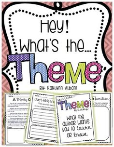 Teaching theme lessons, task cards and posters for 3rd-5th grade depending on your intentions!