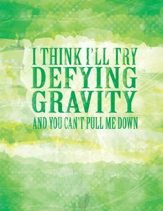 Wicked defying gravity quote poster by studiomarshallarts on Etsy, $5.00