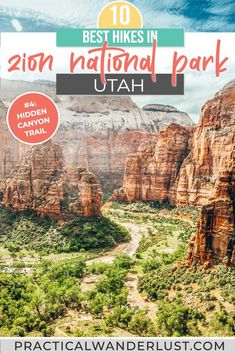 The 10 best Zion National Park Hikes for all levels! This complete guide to hiking in Zion includes 10 epic Zion hikes, plus everything you need to know to plan your trip.