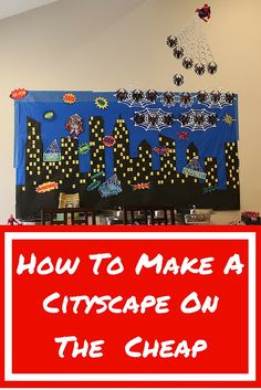 How to Make A Cityscape Backdrop on the Cheap