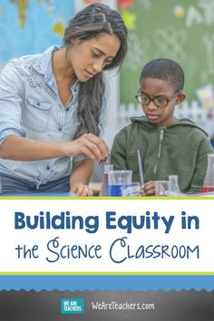 Building Equity in the Science Classroom. Teachers must promote equity in the science classroom in order for all students to meet their academic potential . and see themselves as scientists. Stem Science, Science Experiments Kids, Science Lessons, Earth Science, Science Classroom, Teaching Science, Science Education, Teacher Education, Inclusion Classroom