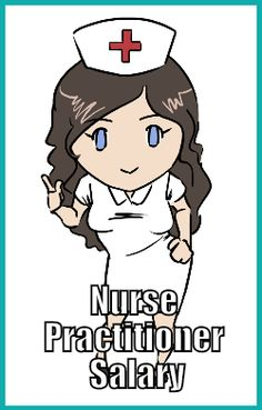 Nurse Practitioner Salary