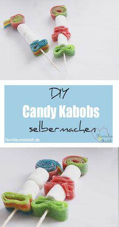 DIY Candy Kabobs selber machen, Süßigkeiten Spieße, Finger Food süße Idee Kindergeburtstag