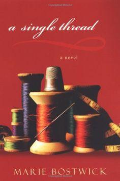 A Single Thread (Cobbled Court Quilts) by Marie Bostwick http://www.amazon.com/dp/0758222572/ref=cm_sw_r_pi_dp_8VGbvb0AP7T5W
