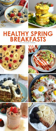 Spring has Sprung. Check out these Healthy Spring Breakfast Recipes from FitFoodieFinds.com!