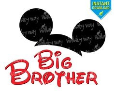 Disney Mickey Ears BIG BROTHER Printable Iron On by TheWallabyWay