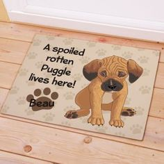 Personalized Puggle Spoiled Here Doormat
