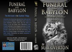 Scythian Trilogy Book 3: Funeral in Babylon by Max Overton (Historical: Other)