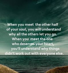 Love - When you meet the other half of your soul  #Deserve, #Heart, #Soul