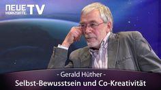 Selbst-Bewusstsein und Co-Kreativität – Dr. Gerald Hüther