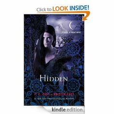 Hidden (House of Night Novels): P. C. Cast, Kristin Cast: Amazon.com: Kindle Store