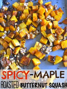Spicy-Maple Roasted Butternut Squash