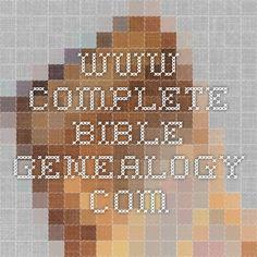 www.complete-bible-genealogy.com