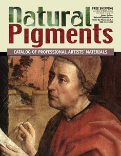 Natural Pigments 2011 Catalog  The Natural Pigments 2011 Reference Catalog contains a world of natural and historical colors and materials for fine artists. You'll also find interesting articles on painting, drawing and making artists paint.
