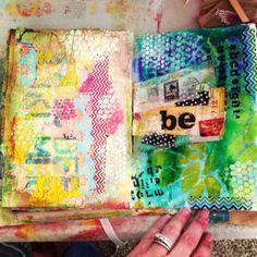 Mel's Art Journal - Be - Having Some Fun in my Art Journal.