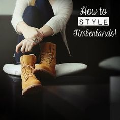 How to rock Timberlands, the fashionable way!