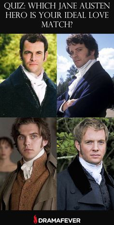 Find out which one of Jane Austen's dashing leading men is perfect for you!