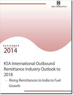 Ksa international outbound remittance industry outloook 2014-2018 by kenresearch12 via slideshare