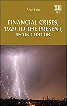 Financial Crises, 1929 to the Present, Second Edition (EBOOK) http://dx.doi.org/10.4337/9781785365171