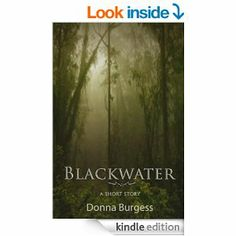 Amazon.com: Blackwater: A Tale of Southern Horror eBook: Donna Burgess: Books