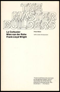 The Master Builders: Le Corbusier, Mies Van Der Rohe, Frank Lloyd Wright by Peter Blake, illustrated with photographs and plans (26155) by ArtPaperEtc on Etsy