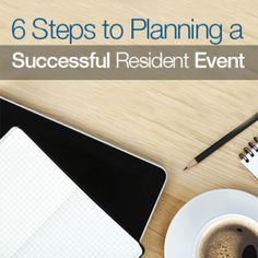 Whether you're planning a #holiday party to encourage #community fellowship among your #residents or hosting an event to kick off 2014, the steps outlined below will help you successfully plan your next resident event.