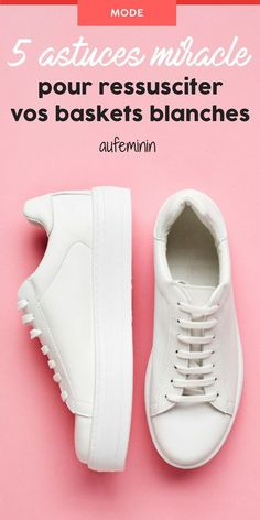 5 miraculous tricks to resuscitate soiled white sneakers Clean White Leather, How To Clean White Shoes, Clean Shoes, Superga Sneakers, White Sneakers, Leather Sneakers, Shoes Sneakers, Des Baskets, Baskets En Cuir