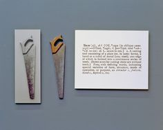 """Joseph Kosuth: One and Three Saws, Saw, mounted photograph of this saw, and mounted photographic enlargement of the dictionary definition of """"saw"""". Contemporary Photography, Contemporary Art, Modern Art, Joseph Kosuth, Calligraphy Words, A Level Art, Installation Art, Art Installations, Land Art"""