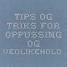 Tips og triks for oppussing og vedlikehold