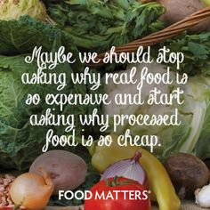 Something to think about! www.foodmatters.com #foodmatters #FMquotes #foodforthought