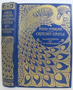 Maid Marian Crotchet Castle 1895 Illustrated Fine Binding Peacock Victorian Old | eBay