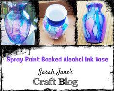 Spray Paint Backed Alcohol Ink Vase Spray Paint Vases, White Spray Paint, Painted Vases, Alcohol Ink Crafts, Alcohol Ink Painting, Alcohol Ink Art, Alcohol Still, Craft Day, Painting Patterns