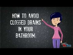 How to Avoid Clogged Drains in Your Bathroom